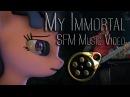 (SFM Ponies/TF2) My Immortal - SFM Music Video