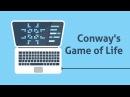 Пишем Conway's Game of Life