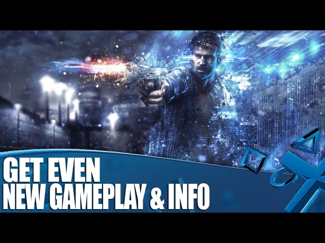 Get Even Gameplay - Why You Should Play This Sci-fi Thriller