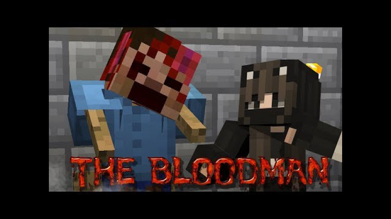 ОЧЕНЬ ИСПУГАЛАСЬ! The Bloodman (Minecraft Horror Map)