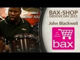 Bax-shop.nl Groove Day 2015 - John Blackwell