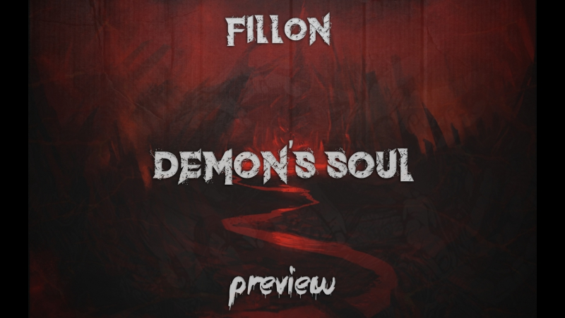 Fillon - Demon's Soul [Preview]