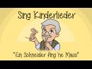 Ein Schneider fing 'ne Maus - Kinderlieder zum Mitsingen   Sing Kinderlieder