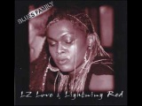 LZ Love &amp Lightning Red - Dancin' With The Blues