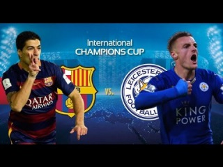 BARCELONA VS LEICESTER CITY | FRIENDLY MATCH REPLAY