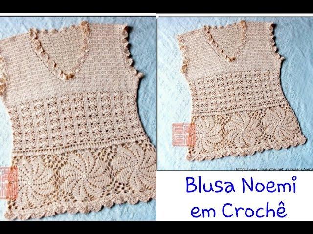 Versão destros Blusa Noemi em Crochê 1° parte explicação Elisa Crochê