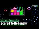 Scared To Be Lonely (Martin Garrix &amp Dua Lipa) - Drum Pad Machine Remix