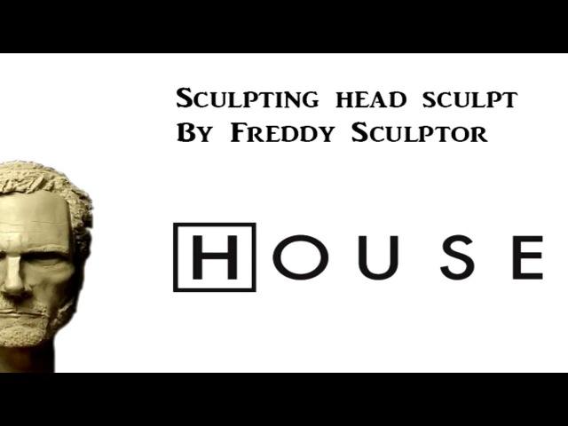 Доктор Хаус. Процесс создания скульпта. (M.D House. Sculpting head sculpt)