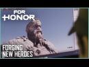 For Honor Forging the Highlander and Gladiator UbiBlog Ubisoft US