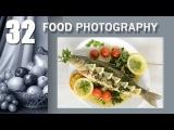 32. Food Photo Фуд. Рыбка, рыбка где твоя улыбка. Жарим, парим, фотографируем