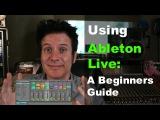 Ableton Live A Beginners Guide - Warren Huart Produce Like A Pro
