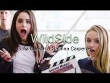 Sofia Carson &amp Sabrina Carpenten - Wildside