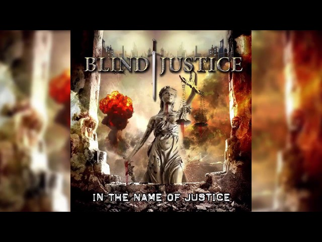 Blind Justice - Hell Of The War (2016/2017, ПРЕМЬЕРА)