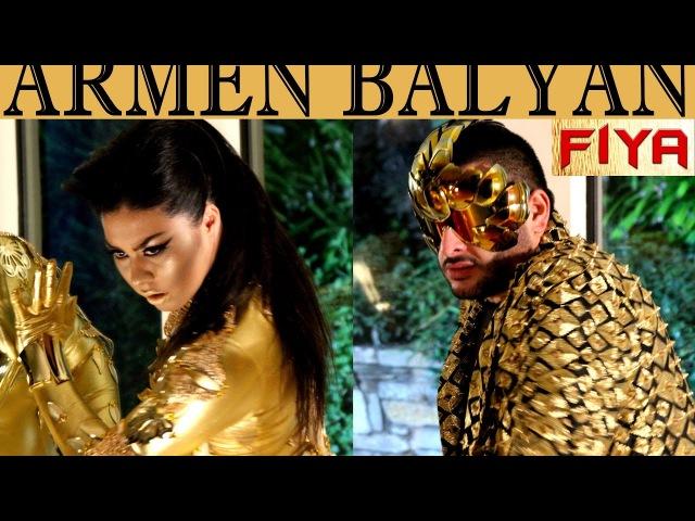Armen Balyan - Fiya 🔥 (Official Music Video)