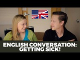 Learn English | A Real Conversation About Getting Sick ? | English Listening Practice (Subtitles)
