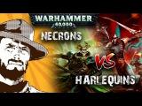 FFH Играем Warhammer Herlequin VS Necrons