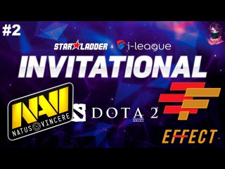 NaVi vs Effect #2 | StarLadder I-league Invitational 2 Dota 2