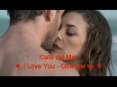 Cafe del Mar - I Love You - Обичам те (BG subs) – HD 1080p