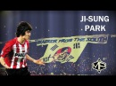 Ji-Sung Park ►Warrior from the South ● 03-05 13/14 ● PSV Eindhoven ᴴᴰ