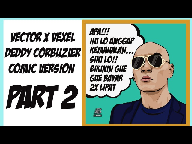 Vector x Vexel Deddy Corbuzier Comic Version Photoshop Tutorial Part2 Style by Eno ONf