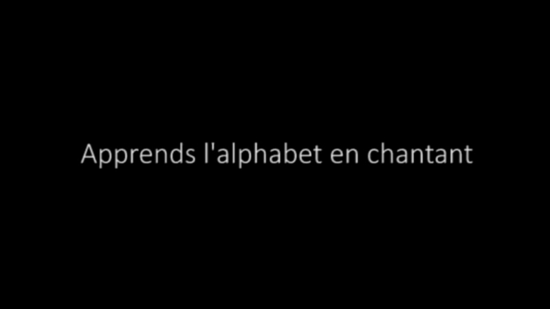 Apprends l'alphabet en chantant