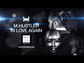 M.hustler-in love again ( official clip)