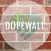 Dope Wall
