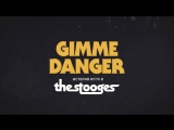 Gimme Danger. История Игги и The Stooges | Gimme Danger - 2016: Трейлер