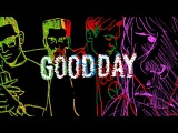 Yellow Claw - Good Day ft. DJ Snake &amp Elliphant LYRIC VIDEO