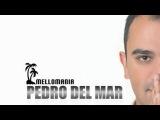 Pedro Del Mar - Mellomania Deluxe (31.07.2017)