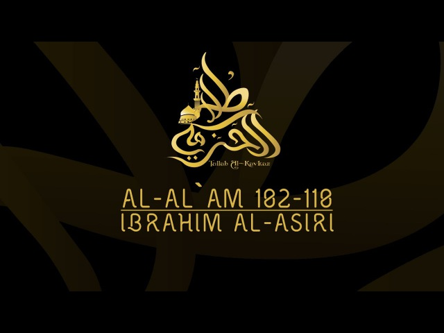 IBRAHIM AL-ASIRI, AL-AN`AM 102-110.