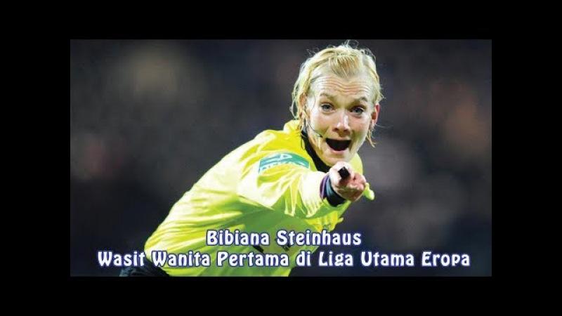 Mengenal Bibiana Steinhaus Wasit Wanita Pertama di Liga Utama Eropa