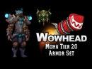 Monk Tier 20 Armor Set - Xuen's Battlegear
