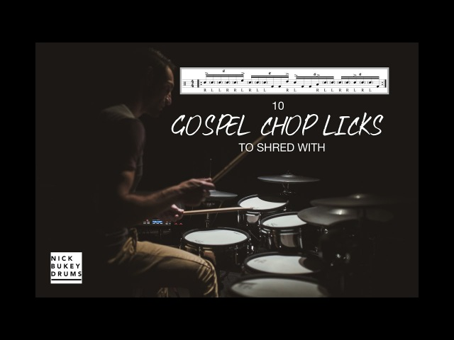 10 Gospel Chop Licks to Shred with Drum Lesson By Nick Bukey Advanced Sextuplet Chops