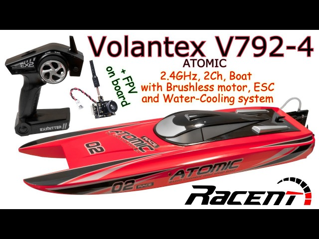 Volantex V792-4 ATOMIC 2.4GHz, 2Ch, Brushless RC Boat, Water-Cooling system ( AKK BA3 FPV on board)