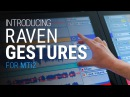 Introducing Gestures For RAVEN Multi-Touch Consoles