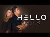 """Скрипач Sr Otto и певица Diana Márquez исполнили хит певицы Adele """"Hello"""". (кавер)"""