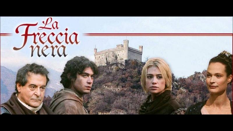 1. La freccia nera / Черная стрела (2006) - 1 серия