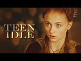 Game Of Thrones | Teen Idle