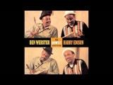 Ben Webster &amp Harry Sweets Edison - Quintet Studio Sessions - 07 - Summertime