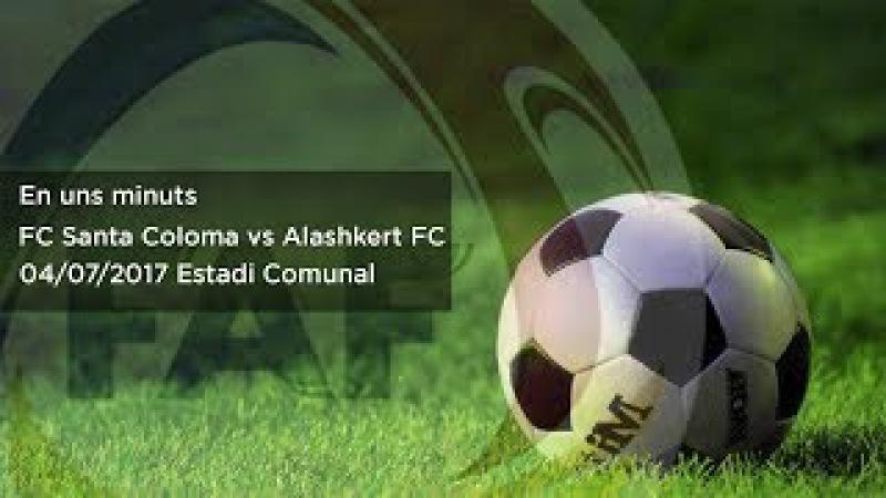 FC Santa Coloma vs Alashkert FC