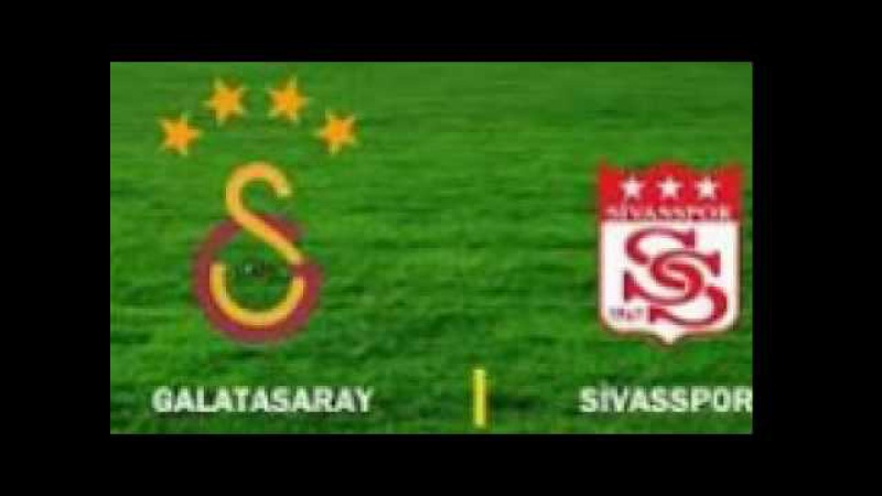 Galatasaray Sivasspor maçı saat kaçta hangi kanalda