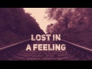 Sylvia Tosun Pino Benji - Lost in a Feeling Digital X Remix official lyric video