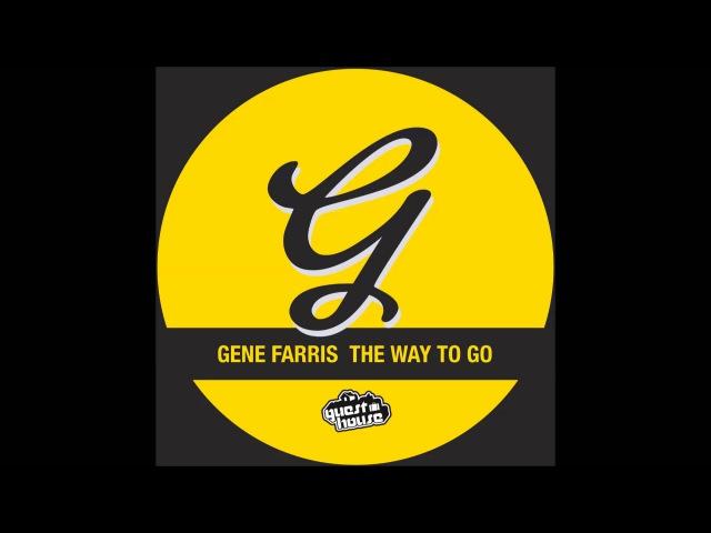 Gene Farris - The Way to Go