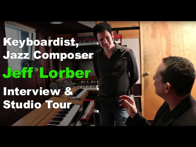 Keyboardist Jazz Composer Jeff Lorber Interview Studio Tour Produce Like A Pro