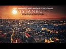 Ufuk Akyıldız Feat Nino Varon Zeynep Doruk Istanbul DJ Pantelis Official Remix