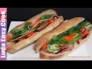 Вьетнамский СЭНДВИЧ БАНЬ МИ Вьетнам Уличная Еда бутерброд - Banh Mi Vietnamese Sandwich - Bánh Mì