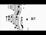 Ghostpoet - Trouble + Me (Official Audio)