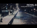 Royal-B Album Sampler part 1 (Dani Desh production)