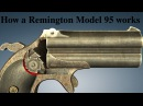 How a Remington Model 95 Double Derringer works